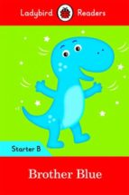El libro de Brother blue (ladybird) autor VV.AA. DOC!