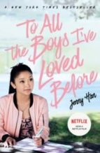 to all the boys i ve loved before: film tie in edition jenny han 9781407177687