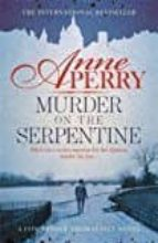 murder on the serpentine anne perry 9781472234087