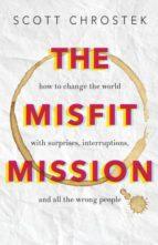 El libro de Misfit mission autor SCOTT CHROSTEK- DOC!