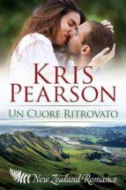 un cuore ritrovato (ebook)-kris pearson-9781507176887