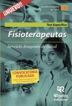 fisioterapeutas. test materia específica. servicio aragonés de salud (ebook)-9781635039887