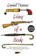 diary of a body daniel pennac 9781782060987