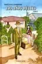 los años dulces nº 2 jiro taniguchi hiromi kawakami 9781908007087