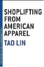 shoplifting from american apparel tao lin 9781933633787