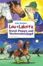lou + lakritz 6 - zwei ponys auf verbrecherjagd (ebook)-julia boehme-9783732009787