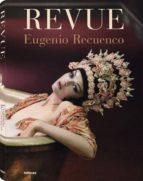 (pe) eugenio recuenco revue-eugenio recuenco-9783832797287