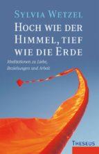 hoch wie der himmel, tief wie die erde (ebook)-sylvia wetzel-9783899015287