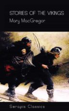 stories of the vikings (serapis classics) (ebook) mary macgregor 9783962559687
