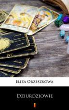 dziurdziowie (ebook)-eliza orzeszkowa-9788381361187