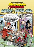 mortadelo y filemon: urgencias del hospital ¡fatal! (magos del humor 194) francisco ibañez 9788402421487