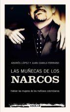 las muñecas de los narcos (ebook)-andres lopez-juan camilo ferrand-9788403131187