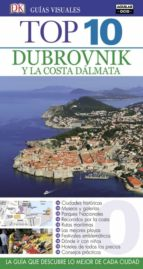dubrovnik y la costa dalmata 2017 (guias top 10) 9788403516687