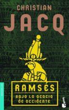 ramses: bajo la acacia de occidente christian jacq 9788408081487