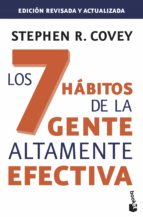 los 7 habitos de la gente altamente efectiva (edicion revisada y actualizada)-stephen r. covey-9788408143987