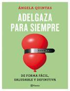 adelgaza para siempre-angela quintas-9788408165187