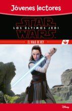 star wars: los ultimos jedi: el viaje de rey-9788408180487