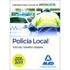 policía local de andalucía. test del temario general-9788414208687