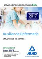 auxiliar de enfermeria del servicio extremeño de salud (ses): simulacro de examen 9788414210987