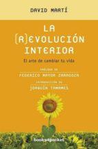 la revolucion interior: el arte de cambiar tu vida david marti martinez 9788415139287