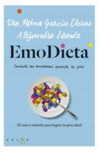 emodieta: el nuevo metodo para lograr tu peso ideal-reina garcia closas-9788415193487