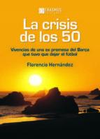 la crisis de los 50-florencio hernandez galmes-9788415462187