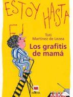 los grafitis de mamá (ebook) toti martinez de lezea 9788415532187