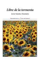 libre de la tormenta (ebook)-javier sanchez menendez-9788415593287