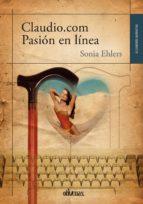 claudio.com pasión en línea (ebook)-sonia ehlers-9788415824787