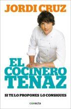 el cocinero tenaz (ebook) jordi cruz 9788416029587