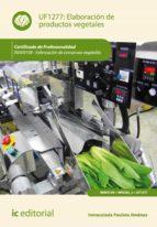 elaboración de productos vegetales (ebook)-inmaculada paulete jimenez-9788416109487
