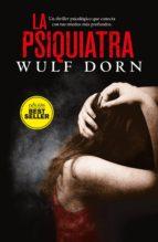 la psiquiatra-wulf dorn-9788416261987