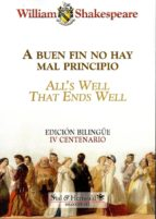 a buen fin no hay mal principio-william shakespeare-9788416447787