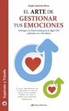 el arte de gestionar tus emociones (ebook)-sergio aparicio p�rez-9788416669387