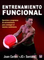 entrenamiento funcional: ejercicios y programas de entrenamiento para conseguir el maximo rendimiento juan carlos santana 9788416676187