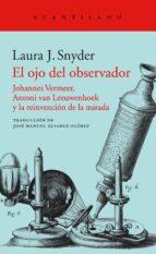 el ojo del observador laura j. snyder 9788416748587