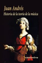 historia de la teoria de la musica juan andres 9788416868087