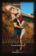 la marca de sara (ebook)-elena garcia-9788417142087