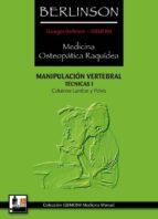 manipulacion vertebral: tecnicas i: columna lumbar y pelvis-georges berlinson-9788420304687