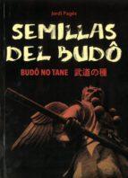 semillas del budo: budô no tane-jordi pages-9788420306087