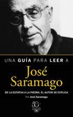una guía para leer a josé saramago (ebook)-josé saramago-9788420418087