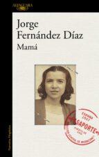 mama-jorge fernandez diaz-9788420431987