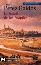la batalla de los arapiles-benito perez galdos-9788420672687