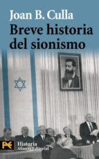 breve historia del sionismo joan b. culla i clara 9788420682587