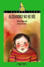 alejandro no se rie-alfredo gomez cerda-9788420731087
