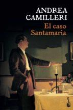 el caso santamaria andrea camilleri 9788423351787