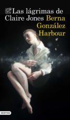 las lágrimas de claire jones (ebook)-berna gonzalez harbour-9788423352487