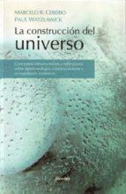 la construccion del universo paul watzlawick marcelo r. ceberio 9788425424687