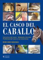 el casco del caballo rob van nassau 9788425518287