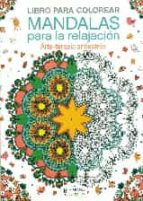 libro para colorear mandalas para la relajacion: arte terapia antiestres p arcturus 9788425521287